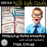 5th Grade Math Task Cards Multiplying Mixed Numbers by Whole Numbers