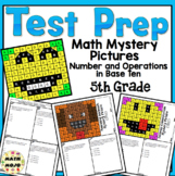 5th Grade Math Test Prep Mystery Pictures - Number and Operation in Base Ten