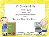 5th Grade Math Test Prep Review Question Cards Common Core, GA Milestones