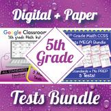 5th Grade Math Tests Digital and Paper MEGA Bundle ⭐ Google and PDF Formats