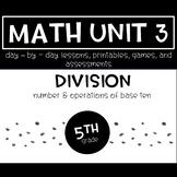 5th Grade Math Unit 3 Division