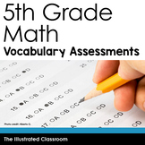 5th Grade Math Vocabulary Assessments