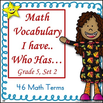 Math Vocabulary I Have Who Has, Set 2