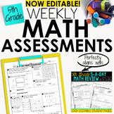 5th Grade Math Weekly Assessments Math Quizzes [Editable]