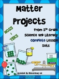 5th Grade Matter Projects (NGSS & TEKS)
