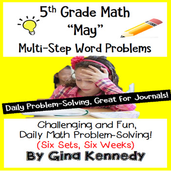 5th Grade May Math Word Problems (All Multi-step!) Great Daily Math!