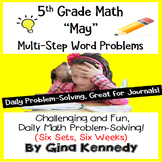 5th Grade May Math Word Problems (All Multi-step!) Great D