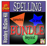 5th Grade  McGraw-Hill  WONDERS   Spelling Lists BUNDLE
