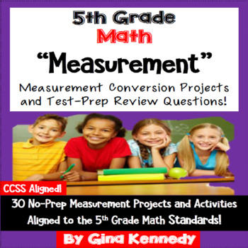 5th Grade Measurement Conversions,30 Enrichment Projects & 30 Test-Prep Problems