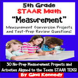 5th Grade STAAR Math Measurement Conversions, Enrichment Projects and Problems