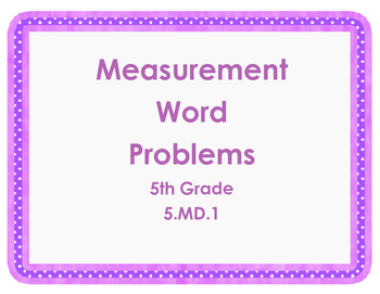 5th Grade Measurement Word Problems with QR Codes