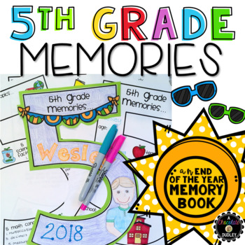 5th Grade Memories {An End of the Year Memory Book}