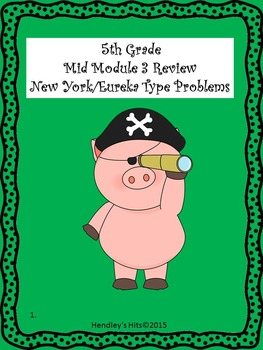 5th Grade Mid Module 3 Review