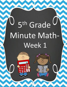 5th Grade Minute Math - Week 1