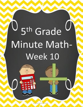 5th Grade Minute Math- Week 10