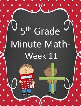 5th Grade Minute Math- Week 11