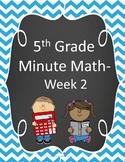5th Grade Minute Math- Week 2