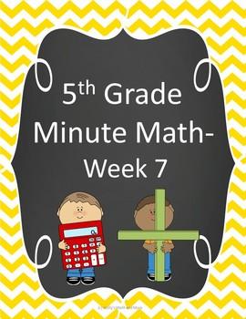 5th Grade Minute Math- Week 7