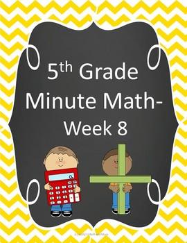 5th Grade Minute Math- Week 8