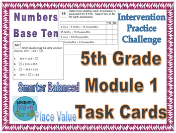 5th Grade Module 1 Task Cards - Numbers Base Ten - Place Value - SBAC - Editable