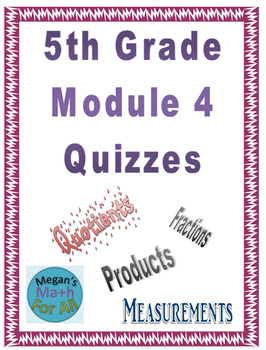 5th Grade Module 4 Quizzes for Topics A to H