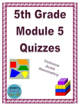 5th Grade Module 5 Quizzes for Topics A to D