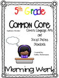 5th Grade Morning Work ELA Common Core, and Social Studies Standards