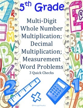 5th Grade Multi-Digit Whole Number and Decimal Multiplication Quick Checks