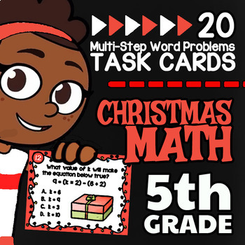 5th Grade Multi-Step Word Problems ☆ 5th Grade Christmas Math Task Card Activity