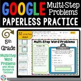 5th Grade Multi-Step Word Problems Google Classroom Math Activities