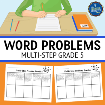 Multi Step Word Problems 5th Grade By The Brighter Rewriter Tpt