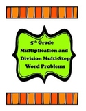 5th Grade Multiplication and Division Multi-Step Word Problems