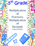 5th Grade Multiplication of Fractions and Decimals Quick Checks