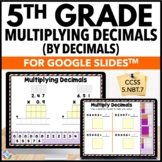 5th Grade Multiplying Decimals Google Classroom Math Activ