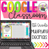 5th Grade Multiplying Decimals using Models for Google Classroom™ ✅ 5.NBT.7