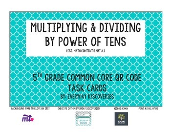 5th Grade Multiplying & Dividing by Powers of Ten QR Task Cards