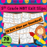 5th Grade NBT Exit Slips: Number & Operations in Base Ten Exit Tickets 5th Grade