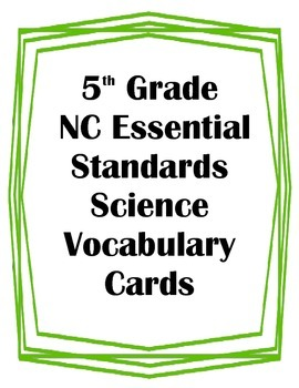 5th Grade NC Essential Standards Sci. Genetics/ Heredity Vocabulary Flash Cards