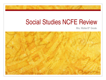 5th Grade NCFE Review- Social Studies
