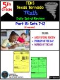 5th Grade Math TEKS Texas Tornado: Daily Spiral Review Part 1B (Sets 7-12)