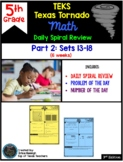 5th Grade NEW TEKS TX Tornado Spiral Review Pt 2 (Sets 7-12)  Be STAAR Ready