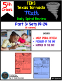 5th Grade NEW TEKS TX Tornado Spiral Review Pt 3 (Sets 13-18)  Be STAAR Ready