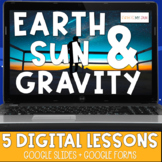 Earth Sun and Gravity   All Digital Learning