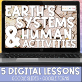 Earths Systems and Human Activity | All Digital Learning