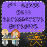 5th Grade NGSS Interactive Notebook