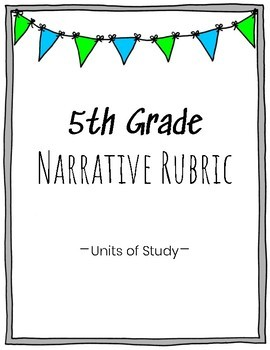 5th Grade Narrative Writing Rubric