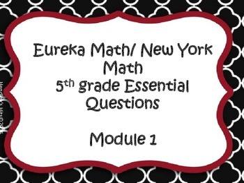 5th Grade New York/ Eureka Math Module 1 Essential Questions
