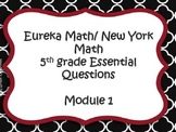 5th Grade New York/ Eureka Math Module 1 Essential Questions