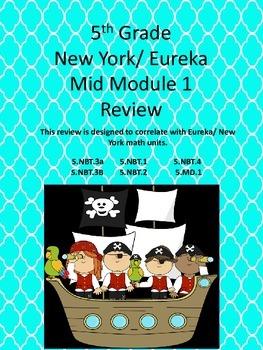 5th Grade New York/ Eureka Mid Module 1 Review