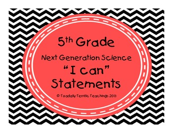 """5th Grade Next Generation Science Standards """"I Can"""" Statements Red Black White"""